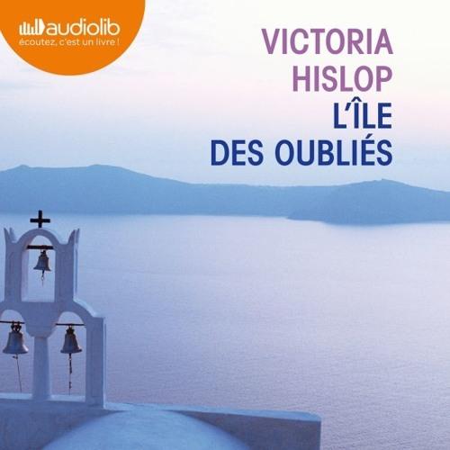 L'île des oubliés de Victoria Hislop