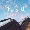 Vincent Achram Feat. LiteHouse - Me & U