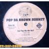 Pop Da Brown Hornet - Can You Wu - Wu - Wu