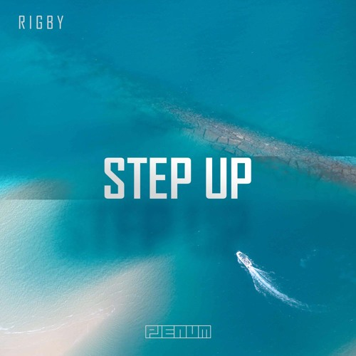 Rigby - Step Up (In My Mind)