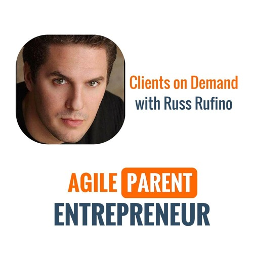 How to attract high value clients with Russ Ruffino