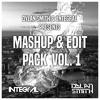 Dylan Smith & 1NTEGRAL - Mashup & Edit Pack Vol. 1 [Pitched]