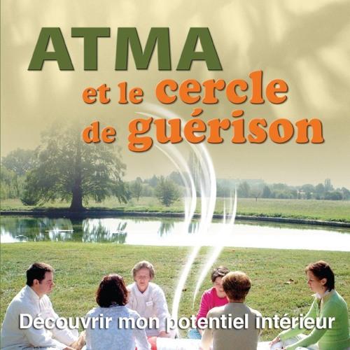 Montage pour exercices ATMA et le cercle de guérison©2008