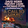 A Call To Arms by David Weber, Timothy Zahn with Thomas Pope, Narrated by Eric Michael Summerer