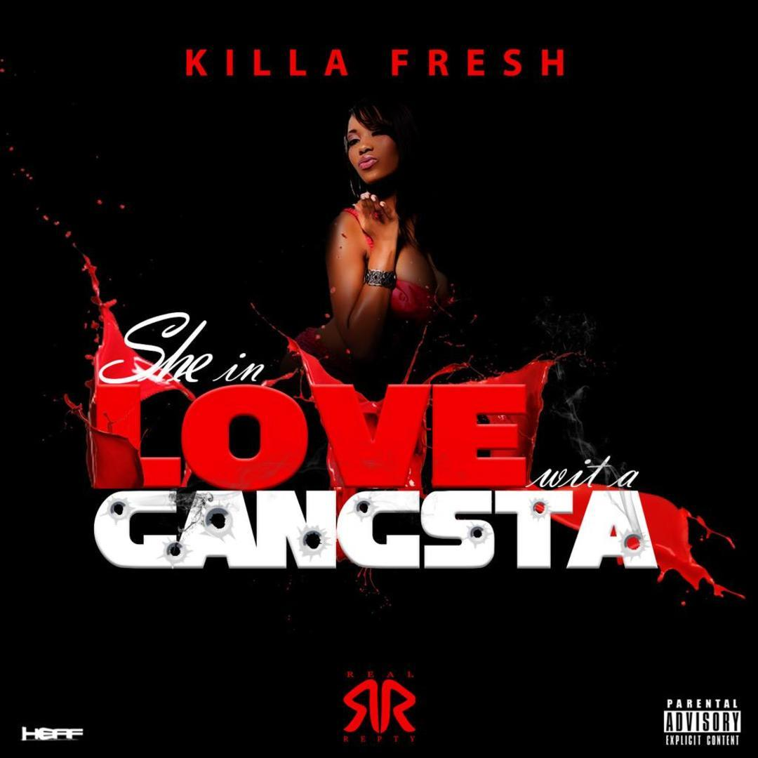 Killa Fresh - She in Love Wit A Gangsta [Thizzler.com Exclusive]