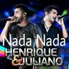 Henrique E Juliano   Nada Nada (DVD2015).mp3