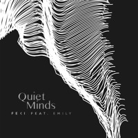 Feki - Quiet Minds (Ft. Emily)