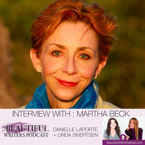 Martha Beck : Shortcuts to More Magic