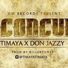 Timaya - I Concur ft. Don Jazzy