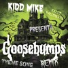 GooseBumps Theme Song (Remix)