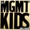 MGMT - KIDS (KORE - G QUICK BOOTLEG)