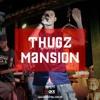 Thugz Mansion (part Rebeca Sauwen)