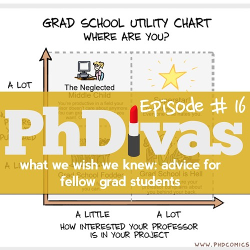 S01E16 | Advice for Early Graduate Students