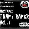 DJ DLmix Apresenta: Mixtape Trap Brasil Vol.1