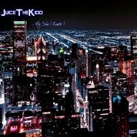 My Side (Remix) - JuiceTheKidd