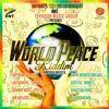 NATURE WAY ENT & TMG WORLD PEACE MIX BY DJBARNEY OF NICSUPREME