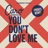 Caro Emerald - You Don`t Love Me (Phibes Remix)