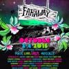 Mood Swing & Chevy Bass Live @ Faraway Festival