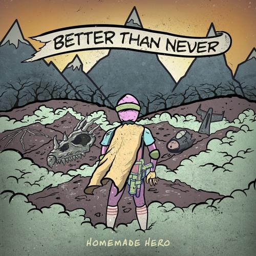 Better Than Never - Panama (Ft. Andrew Soares & Matt Poulton from Splitfist)