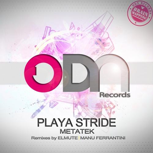 Metatek - Playa Stride (ElMute Remix) - Out Now !!