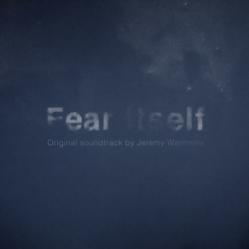 Fear Itself OST
