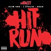 Mozzy - Hit & Run (feat. Slim 400, J. Stalin & 4rax)