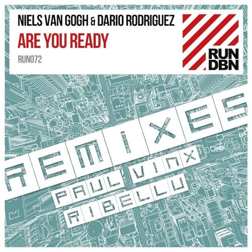 Niels Van Gogh & Dario Rodriguez - Are You Ready (Paul Vinx Remix)