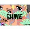 SHINE (Mansus Junior Bootleg)