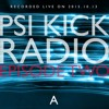 Psi Kick Radio - Episode 2 (Part A)