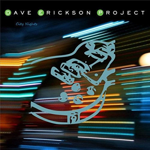Dave Erickson Project : City Nights