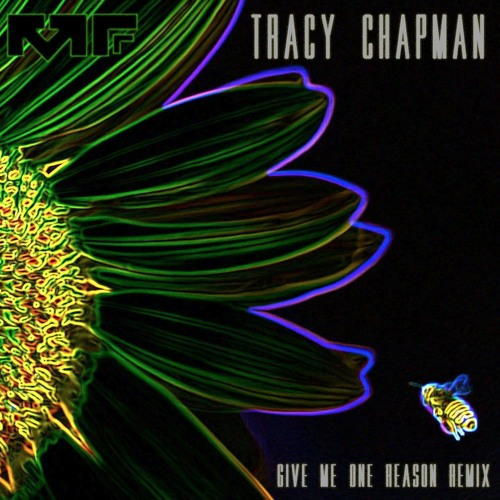Give Me One Reason (Manic Focus Remix) - Tracy Chapman