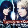 Luttenberger - Klug - Vergiss Mich