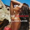 Deep House Vocals #Upbeat Summer Club Mix June By DEEP DeFUNK (FREE DOWNLOAD) mp3