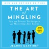 The Art of Mingling by Jeanne Martinet - How to Fake It Till You Make It