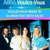 Voulez Vous DJ Aron ft Beth Sacks (Avail on Legitmix)