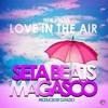 Seta Beats Ft Magasco - Love In The Air