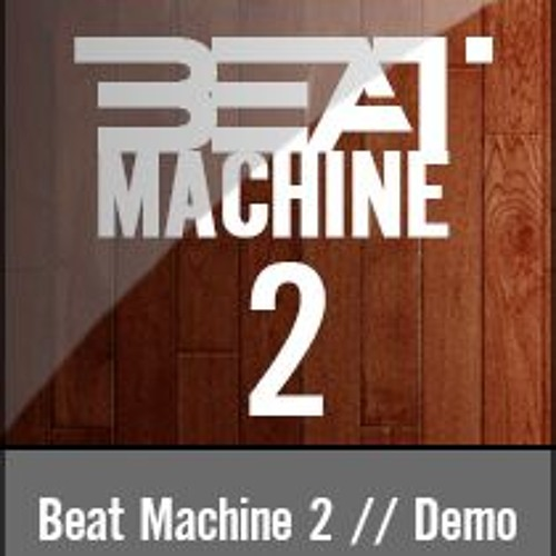 beat machine 2 vst au demo 5 hip hop beats by dopesonix listen to music. Black Bedroom Furniture Sets. Home Design Ideas
