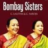 Bombay Sisters - Sri Chakra Raja