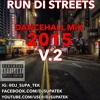 RUN DI STREETS DanceHall MIX 2015 2016 V.3 (RAW)feat. VYBZ KARTEL, ALKALINE, POPCAAN, MAVADO & MORE