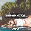 Deep House Mix 2015 #109 Mixed By XYPO