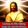 Living In His Glory: Christian Pop Rock Songs English by Sourabh Kishore, Pop Rock For Humanity