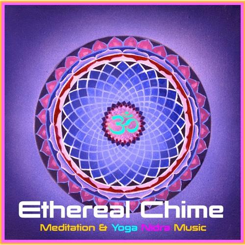 Ethereal Chime Yoga & Meditation Music