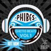 BBP116: Phibes - Ghetto Beats Vol. 1 - EP Minimix (Out Now)