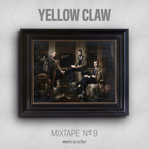Yellow Claw - Mixtape #9