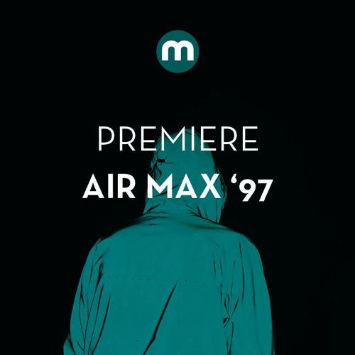 Premiere: Air Max '97 'Core Work'