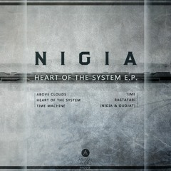 Nigia - Heart of the System EP [Beezy Minimix]