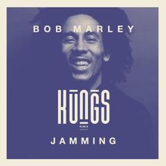 Bob Marley - Jammin' (Kungs Remix)