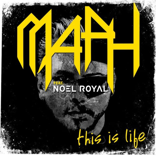 MAPH Feat. Noel Royal - THIS IS LIFE (EXTENDED MIX)