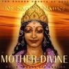 Devi Prayer - Hymn to the Devine Mother