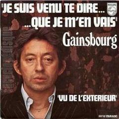 Serge Gainsbourg - Je Suis Venu Te Dire Que Je M'en Vais (Flabaire Edit)